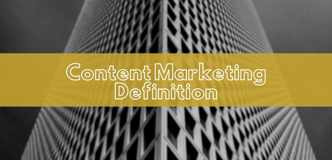 Content-Marketing-Definition-Burkhart-Creative-Agency.png