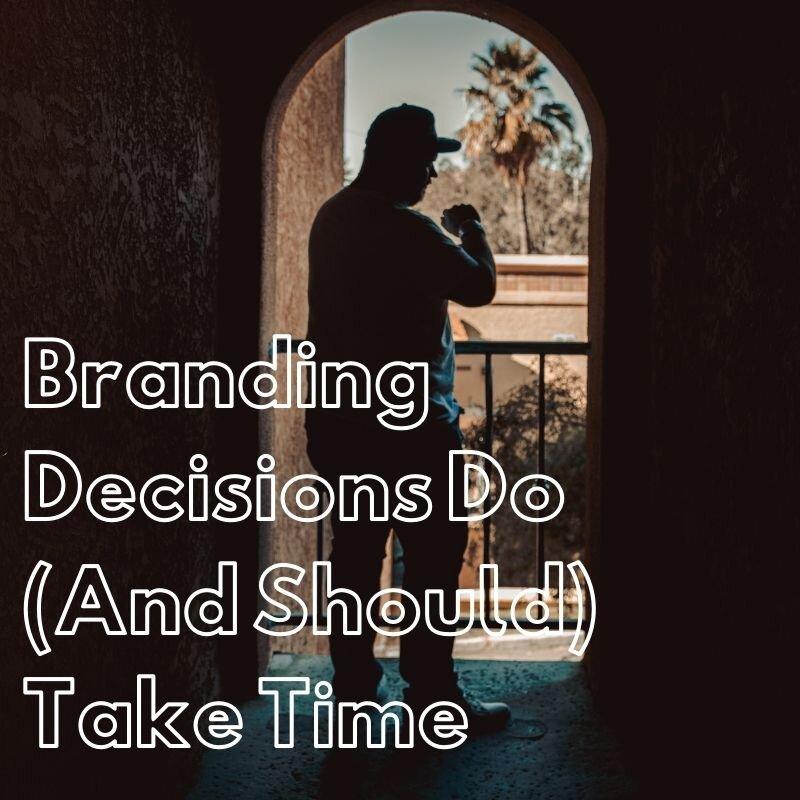 Branding-Taking-Time-Article-Thumbnail.jpg