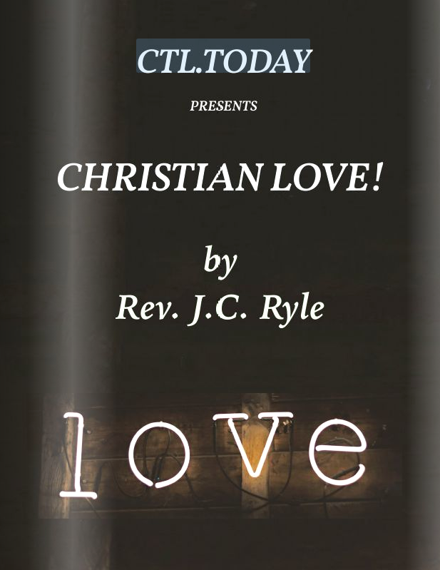 Christian Love - J.C. Ryle