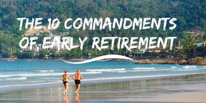 The-10-Commandments-Of-Early-Retirement-820x410.jpg