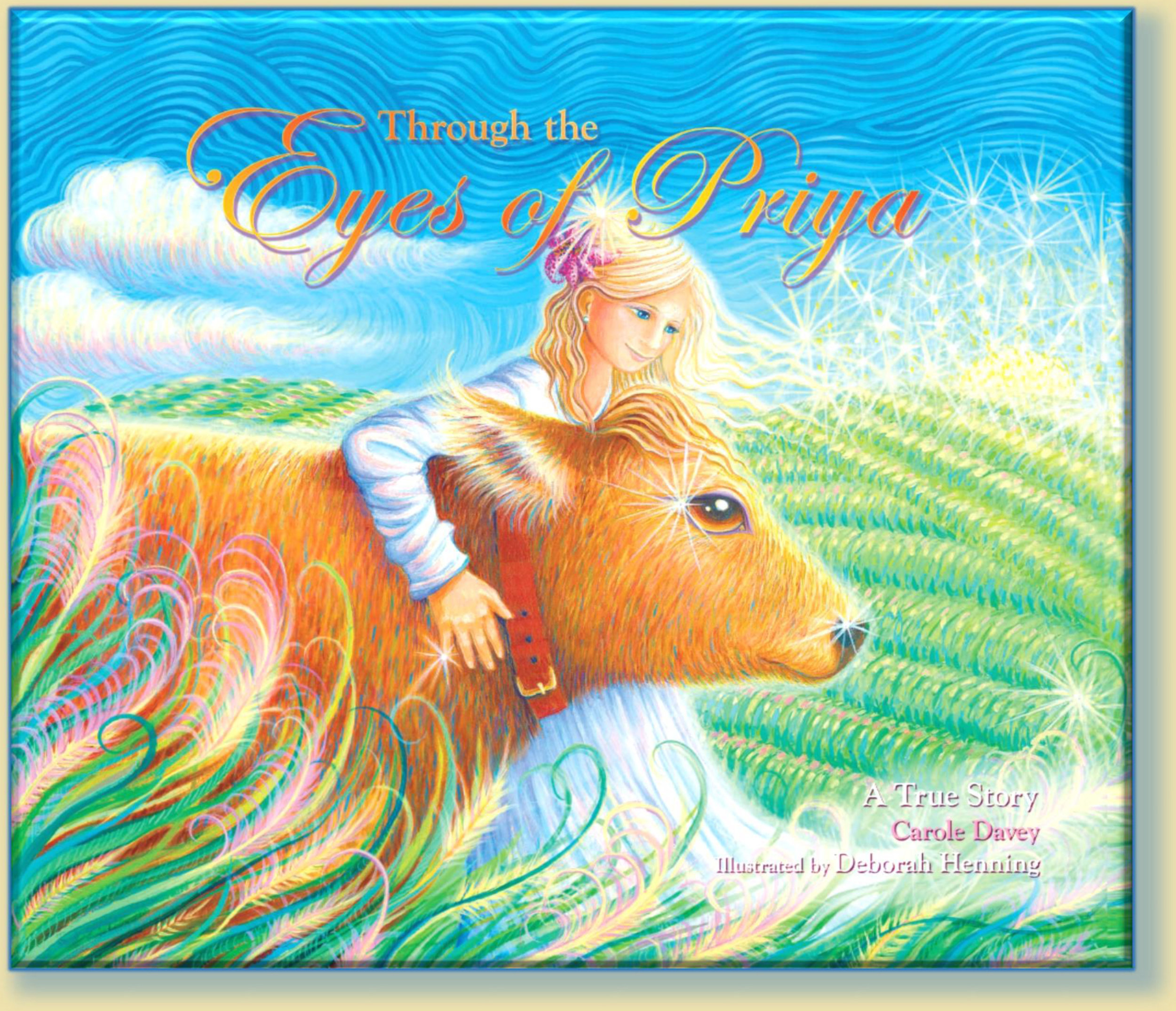 """- Through the Eyes of Priya is a children's book by Carole Davey, illustrated by Debby Henning.This story, with beautiful full-color illustrations throughout, is based on the true circumstances surrounding a young dairy cow named Priya. Each cow has her own personality and own story, but not many have the chance to live out their full natural life. Luckily, Priya's story has a happy ending. Through a remarkable turn of events, Priya's life was saved when she came to live on an """"Ahimsa"""" (nonviolent) farm—a farm where cows are allowed to graze freely on organic grass, live out their natural life span, and have the joy of nursing and caring for their young calves. Through the Eyes of Priya gives children and adults of all ages a look into the heart and mind of a mother cow.Hardcover, 50 pages of full-color illustrations."""