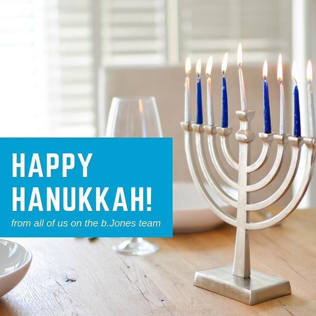From all of us here at b.Jones, we wish you a safe and happy Hanukkah!