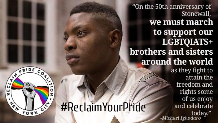 Michael Ighodaro, Nigerian LGBTQIATS+ rights activist… Reclaim Pride NYC endorsee.