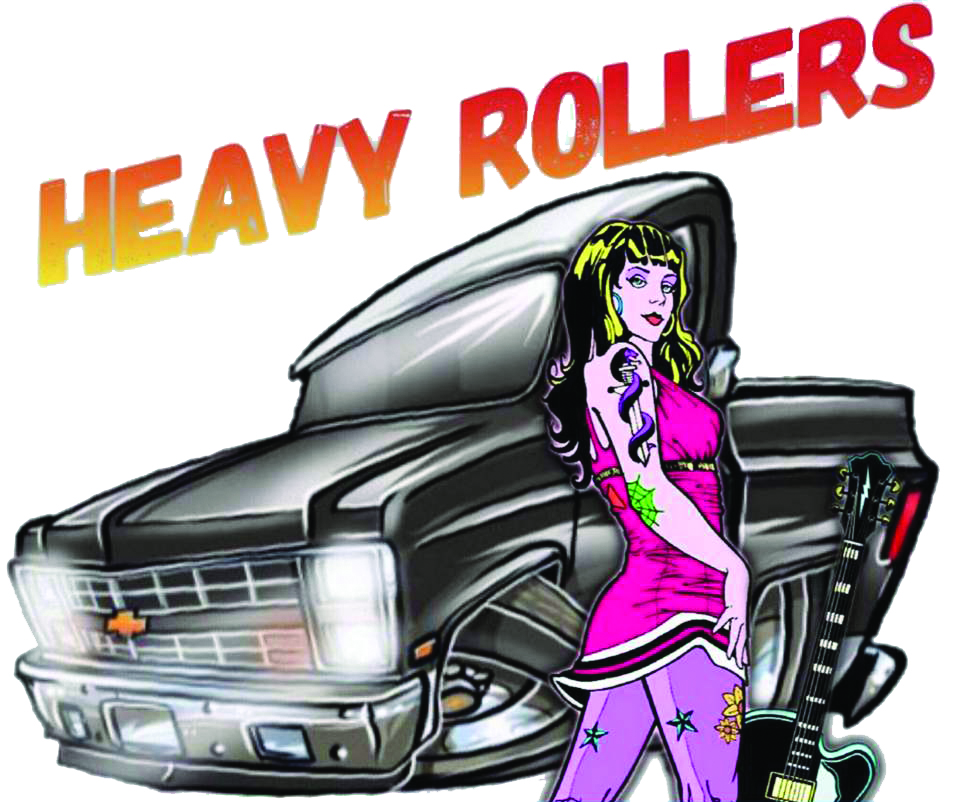 The Heavy Rollers - $10 EntryEmailPh: 0448 118 446