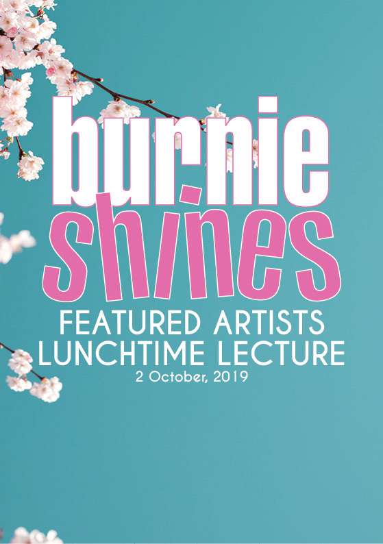 Lunchtime Lecture - Free Eventburniearts.netEmailPh: 03 6430 5875