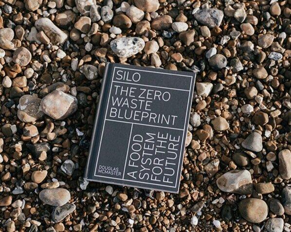 Silo: The Zero Waste Blueprint  £20,  Buy now