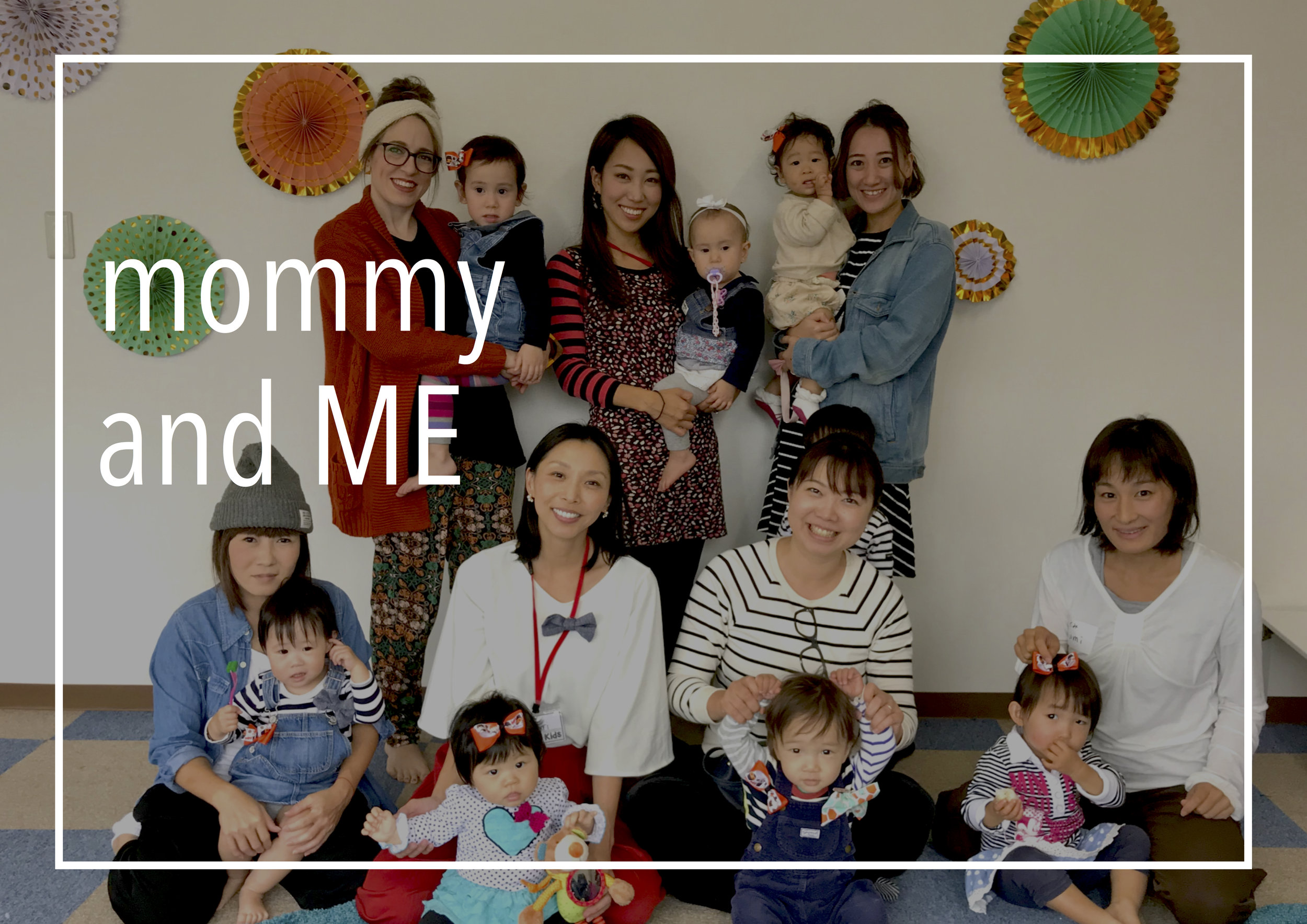 MOMMY & ME   私たちは中津にあるママさんたちのコミュニティーです。毎月活動していて、子育てについて話をしたり、楽しいクラフトをしたり、英語をしたり、お茶をしながら様々な活動をしています。
