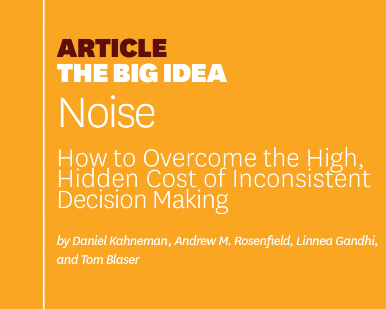 Session Theme: Reducing Noise in Decision Making