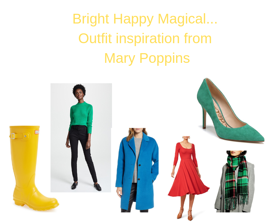 Bright Happy Magical...Outfit inspiration from Mary Poppins.png