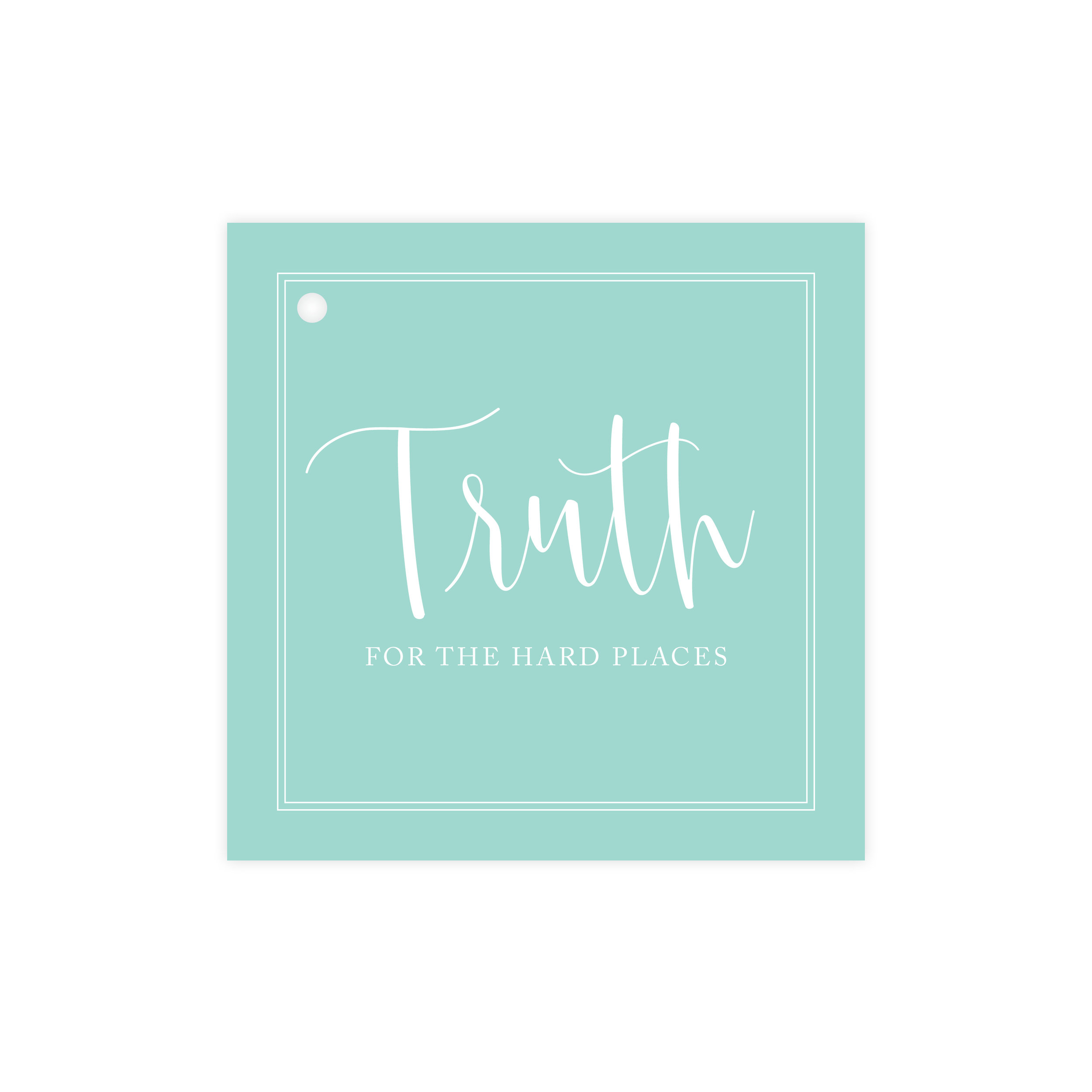 TRUTH: For the Hard Places - $24.00