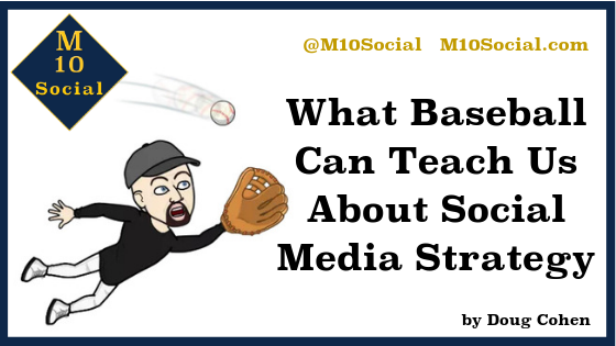 What Baseball Can Teach Us About Social Media Strategy Blog graphic.png