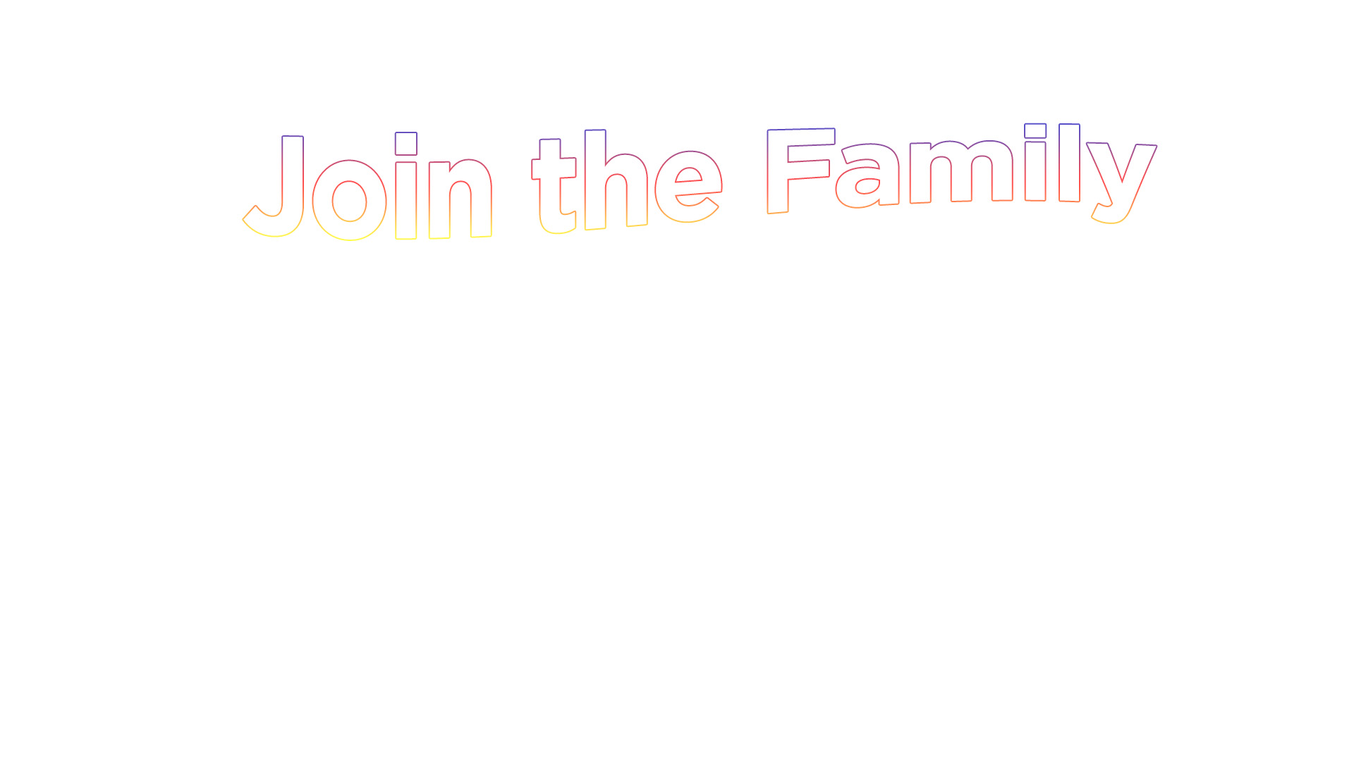 Join the Family.jpg