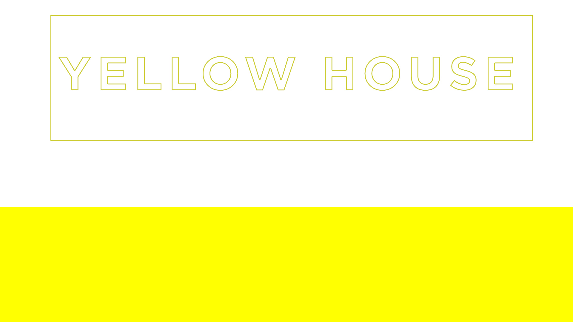 Yellow House Banner.jpg