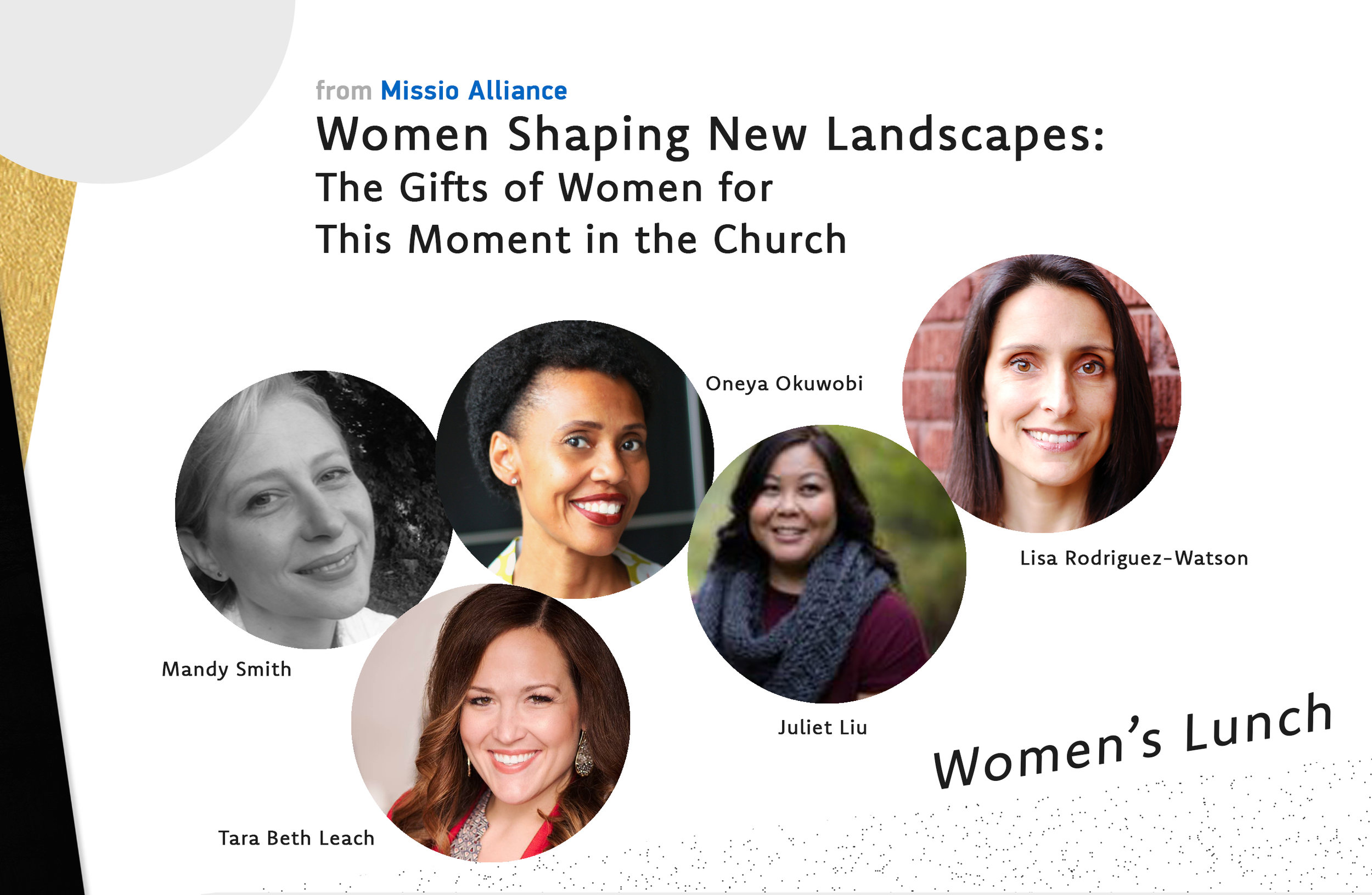 """Women's lunch: Friday, march 29 at 12:30pm - """"We are volcanoes. When we women offer our experience as our truth, as human truth, all the maps change. There are new mountains."""" -Ursula LeGuinWhat if at this moment God is providing the unique gifts of women to help the Church navigate this new terrain? What if even the challenges we, as women, face actually shape us into exactly the kinds of leaders the Church needs right now?Join Mandy Smith, Oneya Okuwobi, Tara Beth Leach, Lisa Rodriguez Watson and Juiet Liu for this lunch for women to dream together how God wants to use our gifts and even our pain to draw us into his vision for being the Church for the sake of the world!This will be 12:30-1:45 on Friday (March 29) in the Downtown Baptist Church (DBC) Fellowship Hall.Limited to the first 90 to register."""
