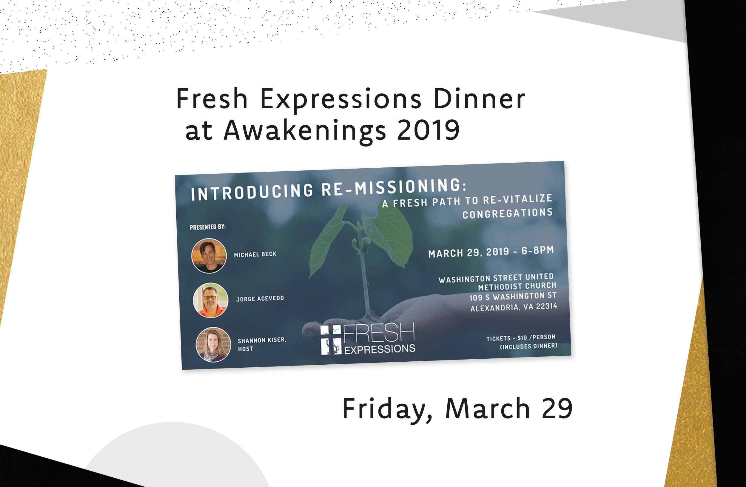 FRESH EXPRESSIONS DINNER: Friday, march 29 at 6:00pm - Introducing Re-Missioning: A Fresh Path to Re-Vitalize CongregationsAcross the United States and beyond, the God who