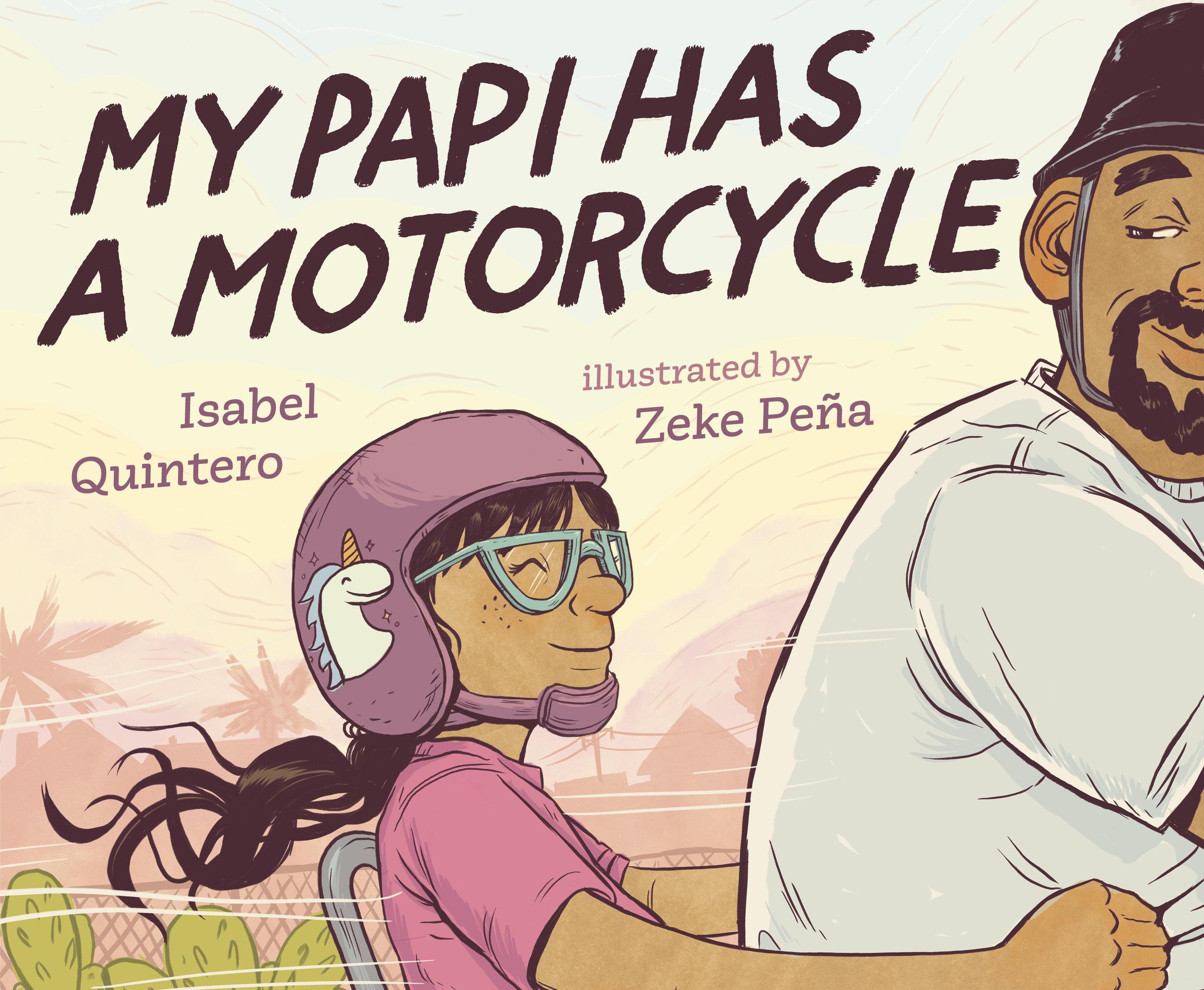 My Papi Has a Motocycle