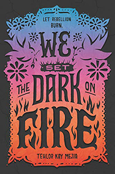 WE SET THE DARK ON FIRE.jpg