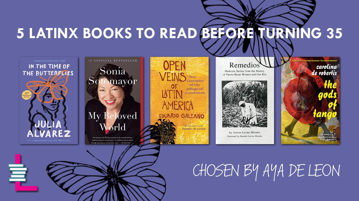 5 Latinx Books to Read Before Turning 35.jpg