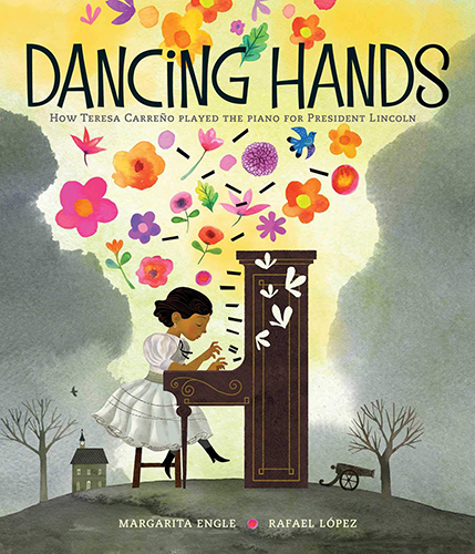 DANCING HANDS HOW TERESA CARREÑO PLAYED THE PIANO FOR PRESIDENT LINCOLN.jpg