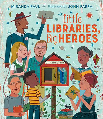 LITTLE LIBRARIES, BIG HEROES.jpg
