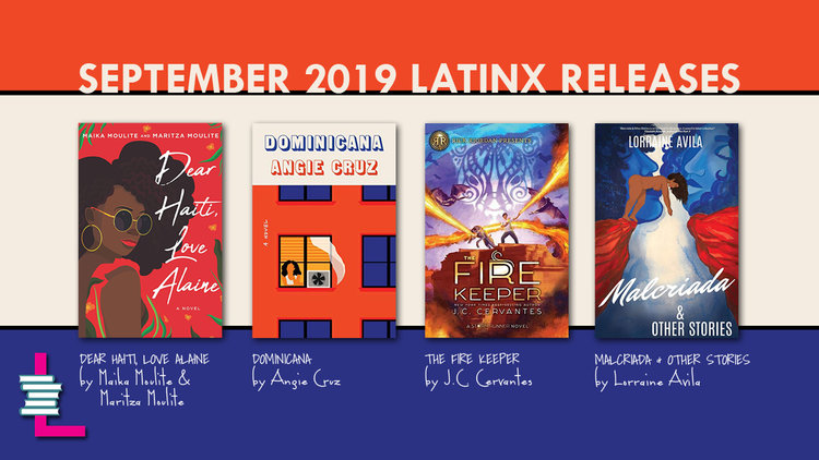 September 2019 Latinx Releases — Latinx in Publishing