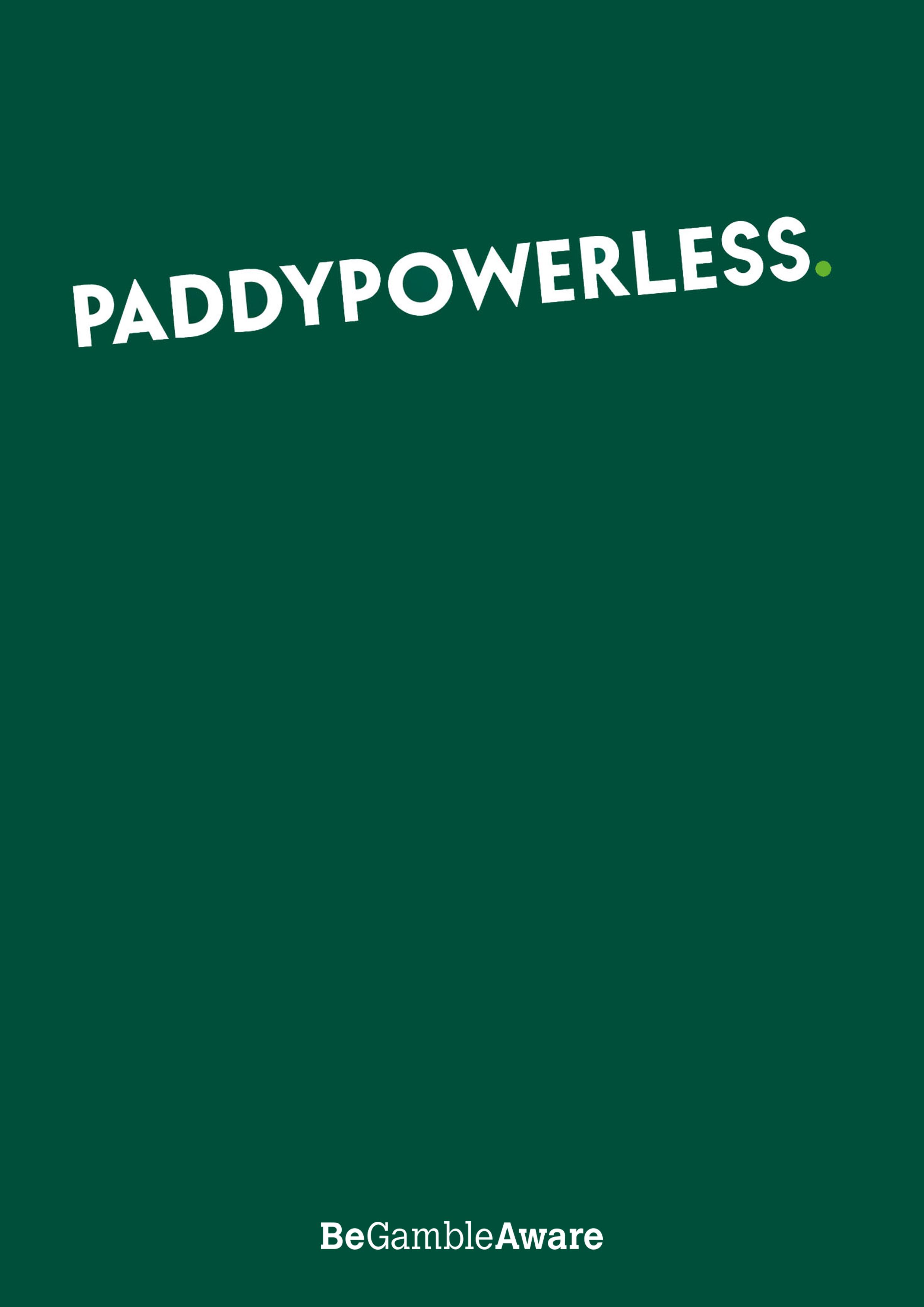 PaddyPowerless.jpg