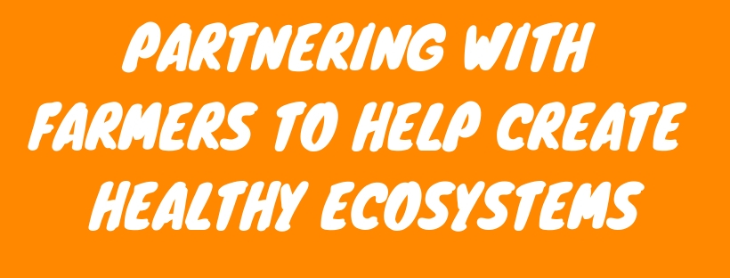 PARTNERING WITH FARMERS TO HELP CREATE HEALTHY ECOSYSTEMS (2).jpg