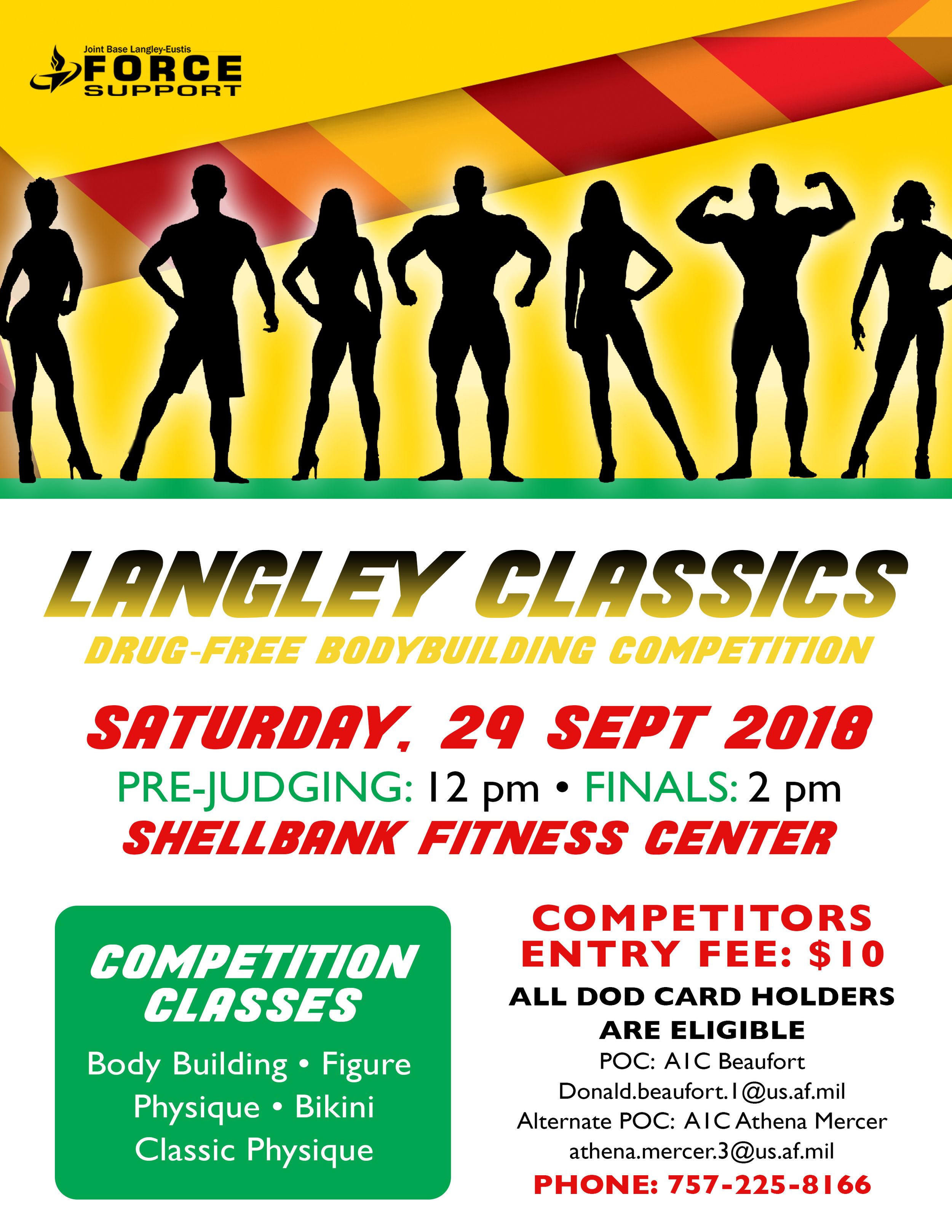 Langley Classics! - Langley Classics Drug-Free Body Building Competition Saturday, 29 Sept Shellbank Fitness CenterCompetitors Entry Fee: $10All DoD Card Holders are eligiblePre-judging: 12 pmFinals: 2pm