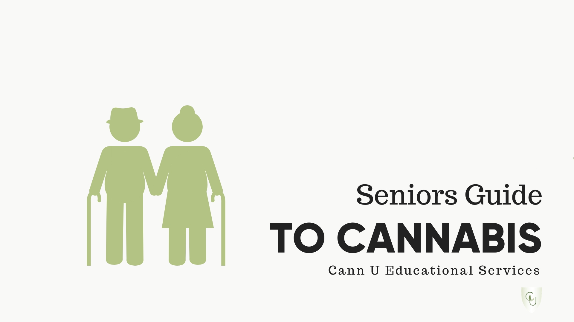Senior's Guide to Cannabis - $39 CADHelping Seniors understand the safe and effective use of medical cannabis as part of their daily health care.16 modules and downloadable resources