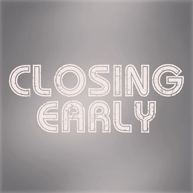 We will be closing today 12/19 at 5 o'clock for a private event. Sorry for any inconvenience. We will be open our regular hours on Friday.