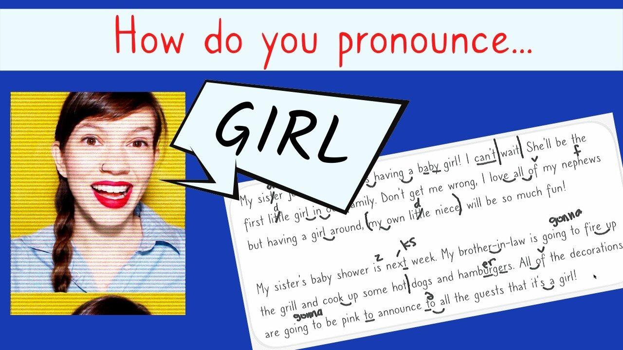 Girl, Grill, Gill: American English Pronunciation — #GOALS English