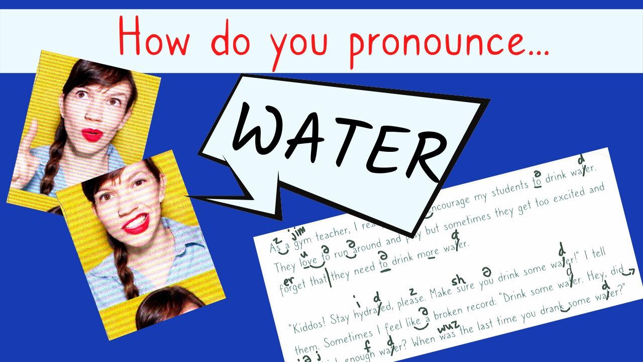 Water, Waiter, Wetter: American English Pronunciation — #GOALS English