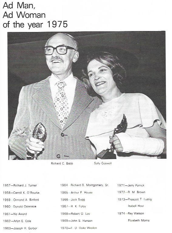 1975 - In 1973, in addition to the club's Advertising Man of the Year award, an Advertising Woman of the Year was also selected. Isabell Hoyt from KATU had the honor of being the first women to be chosen.This image, of Ad Man and Ad Women of the year 1975 shows award recipients Richard C. Babb and Sally Goswell.
