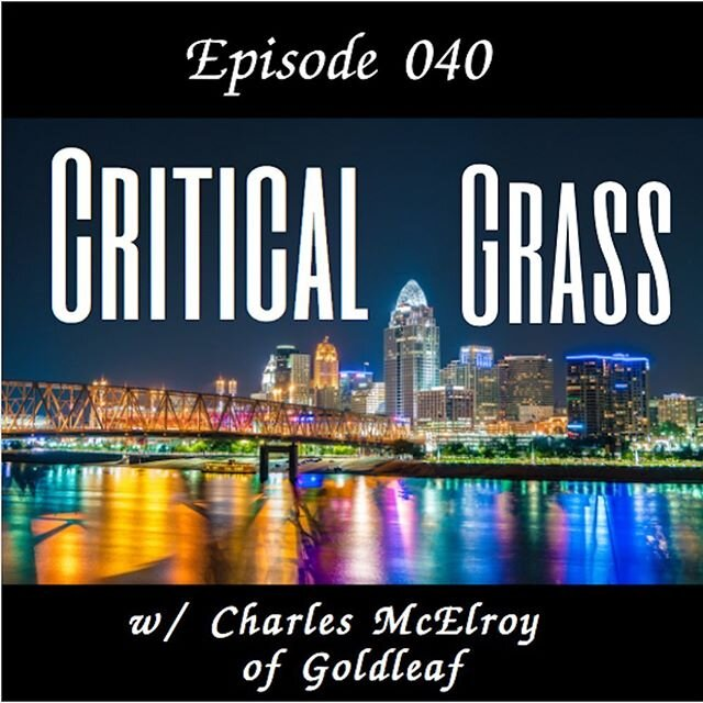 New episode w/ Charles McElroy of Goldleaf out now. Give it a listen! shorturl.at/mpCTU #CriticalGrass #Goldleaf #gldleaf cincinnati #ohio #cannabisprints #MPP #710 #420 #THC #CBD #cannabiscommunity #cannabispodcast  #medicalcannabis #cannabisextract  #cannabidiol #cannabinoids #ganja #weed #marijuana #medicalmarijuana #cannabis #hemp #hash #hashish