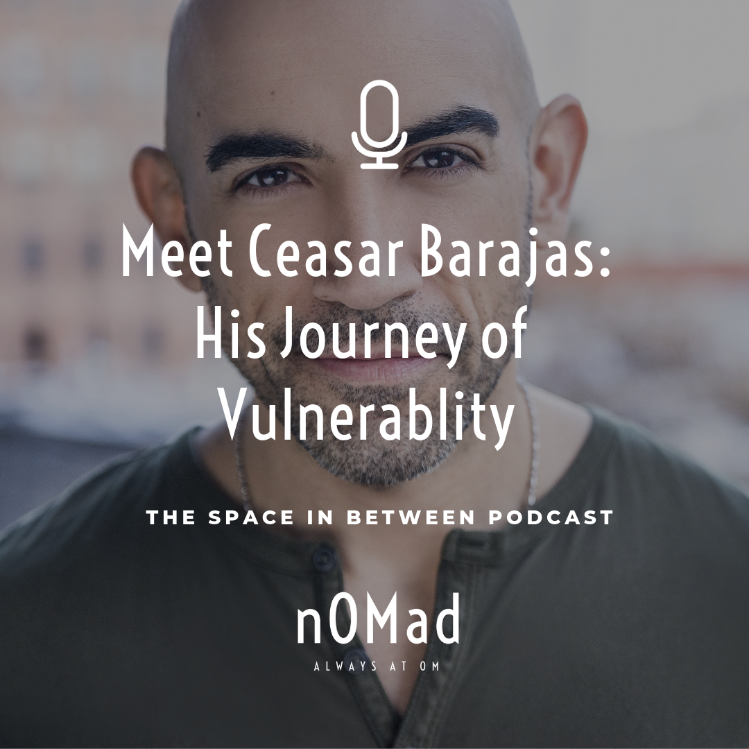 nOMad-Podcast-Ceasar-Barajas.png