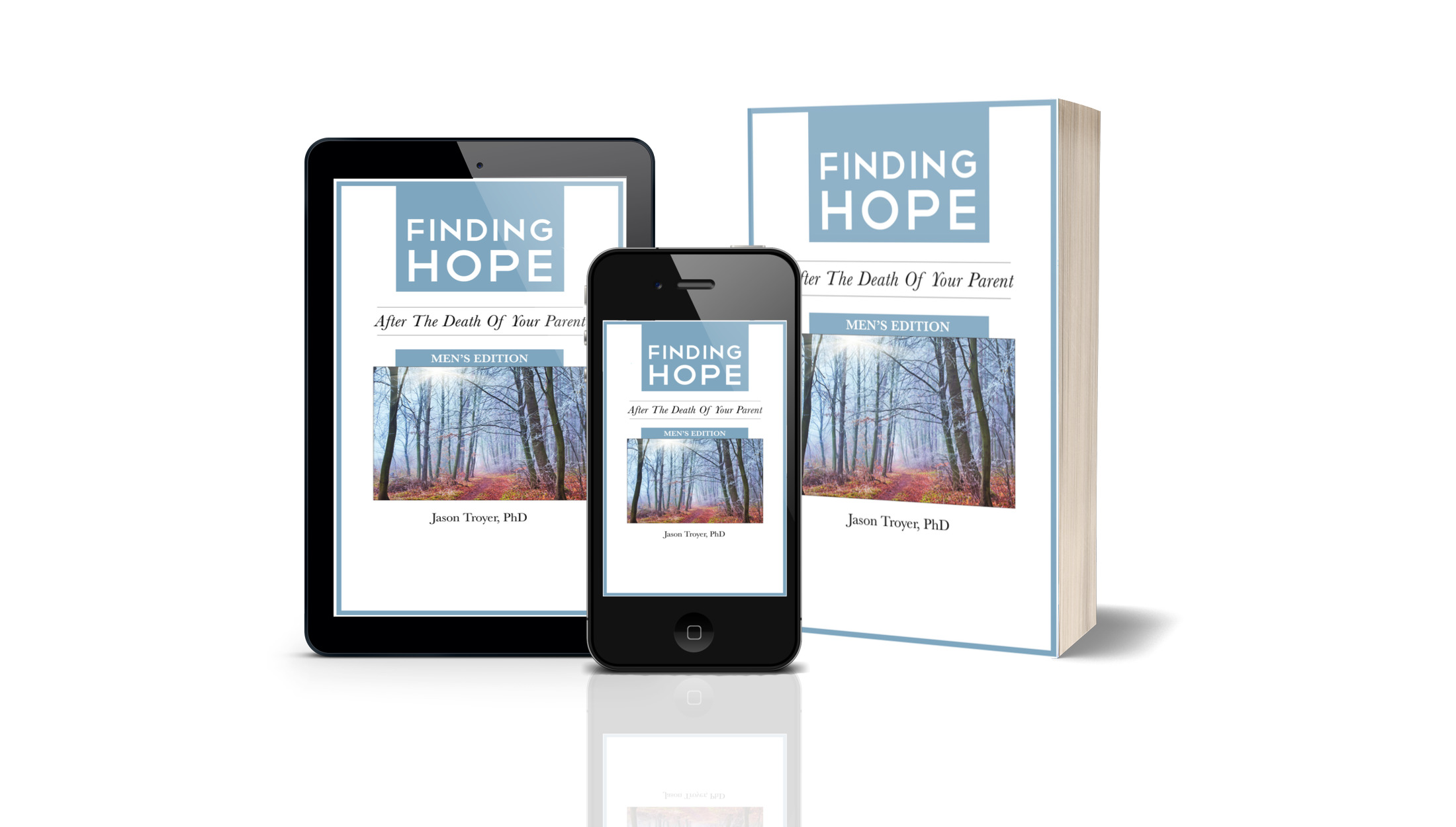 Finding Hope after the Loss of a Parent (Men's) - Click Here to Download