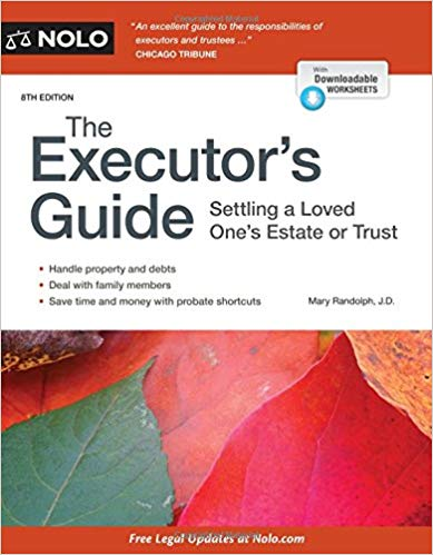 """""""The Executor's Guide: Settling a Loved One's Estate or Trust"""" by Mary Randolph, JD - Read more on Amazon.com"""
