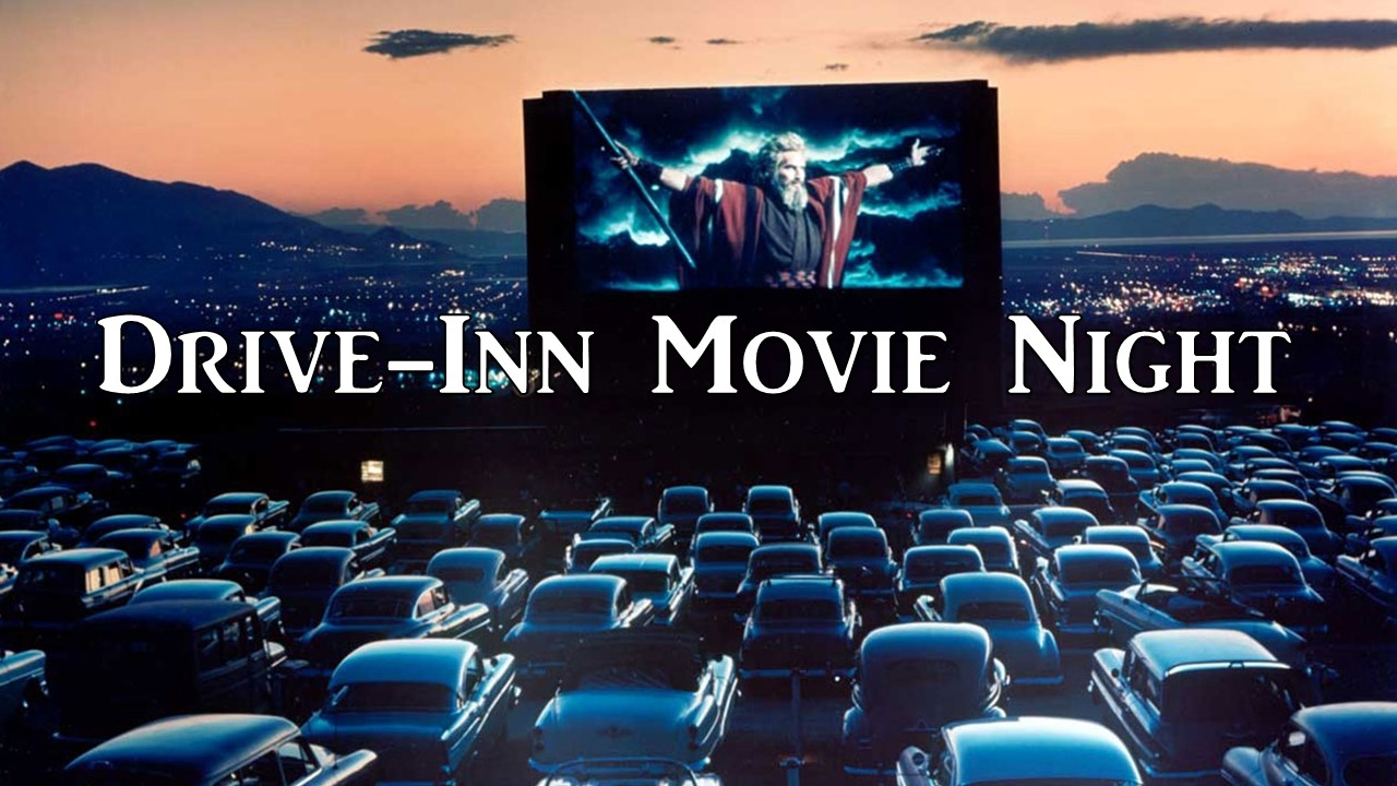 Drive-Inn Movie Night - Friday July 5th, we will be going to the drive-inn for some fun hanging out and enjoying each other's company!  Join us!