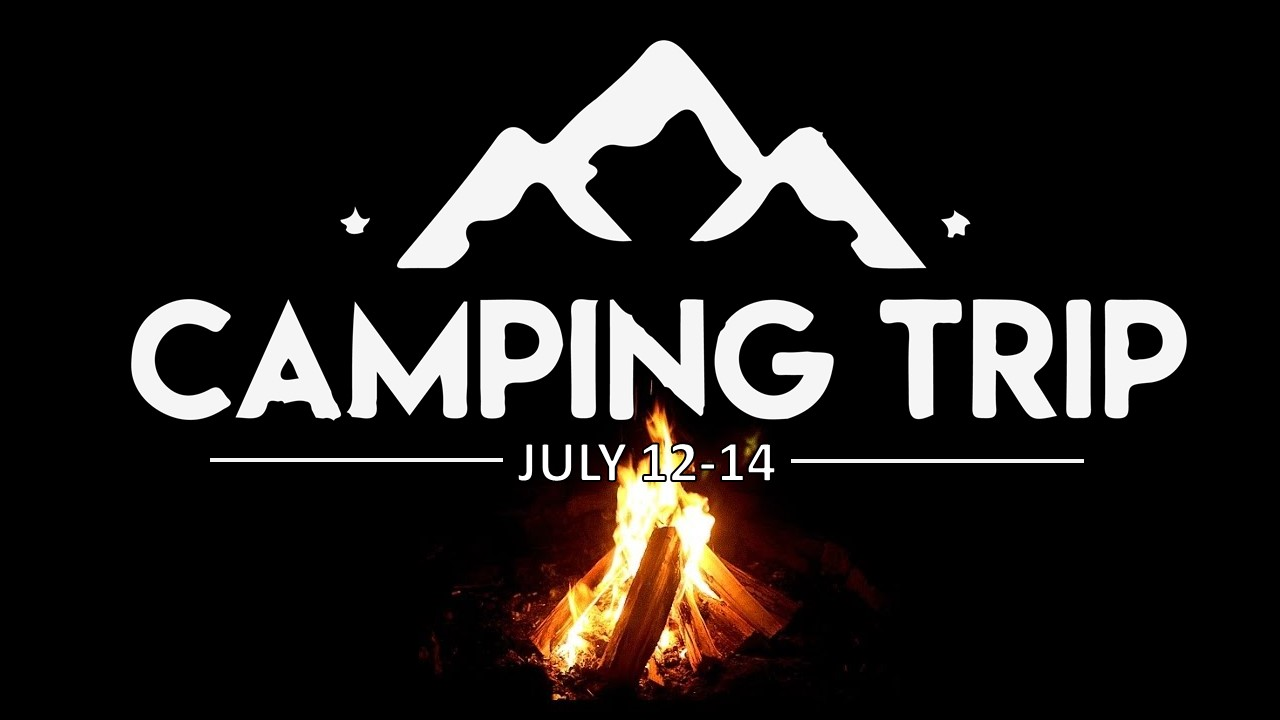 Youth Camping Trip - July 12-14 we will be heading into the wild for some fun getting back to God.  This is an old fashioned tent camp out!  Make sure you don't miss this one!