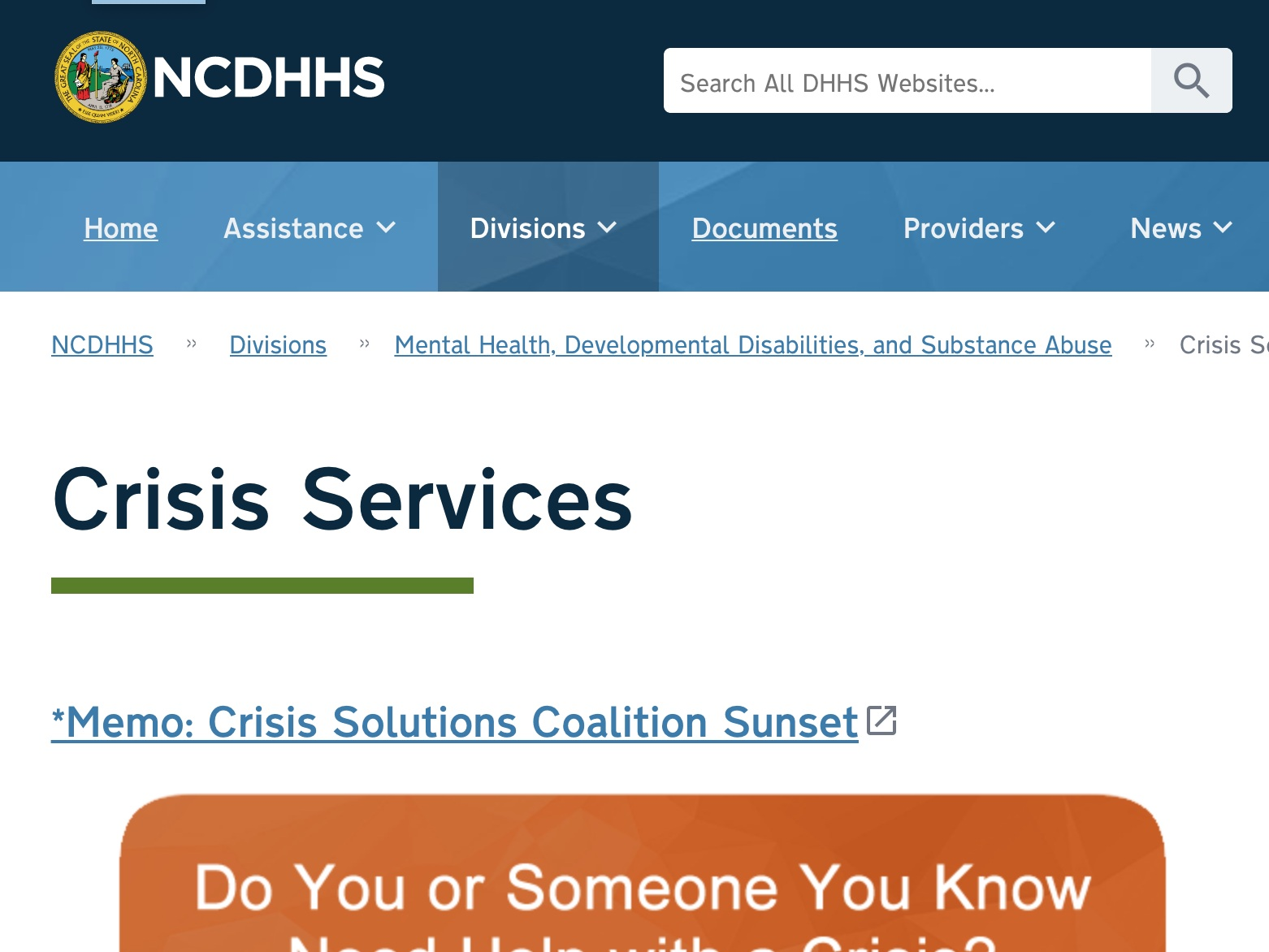 crisis resources - Anyone may request crisis or emergency services in North Carolina for mental health, substance abuse, intellectual and developmental disabilities issues.