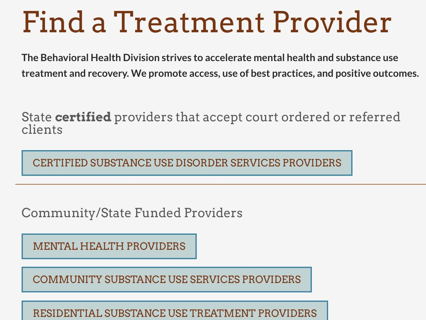 Treatment provider search - Use this provider search to learn about resources available by county.
