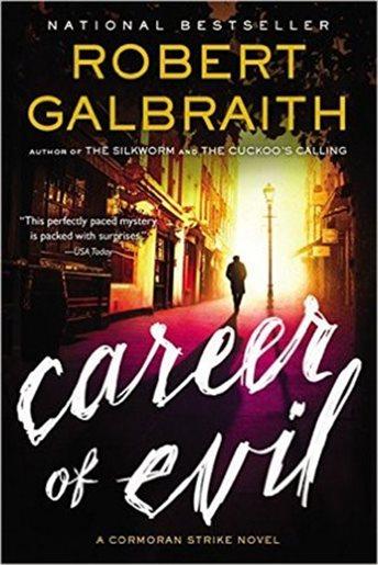 CAREER OF EVIL - by Robert Galbraith