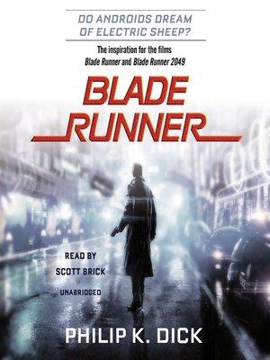 BLADE RUNNER - Philip K. D.