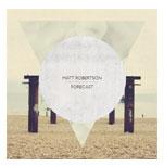 MATT ROBERTSONForecast (2013) -