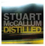 STUART MCCALLUMDistilled (2011) -