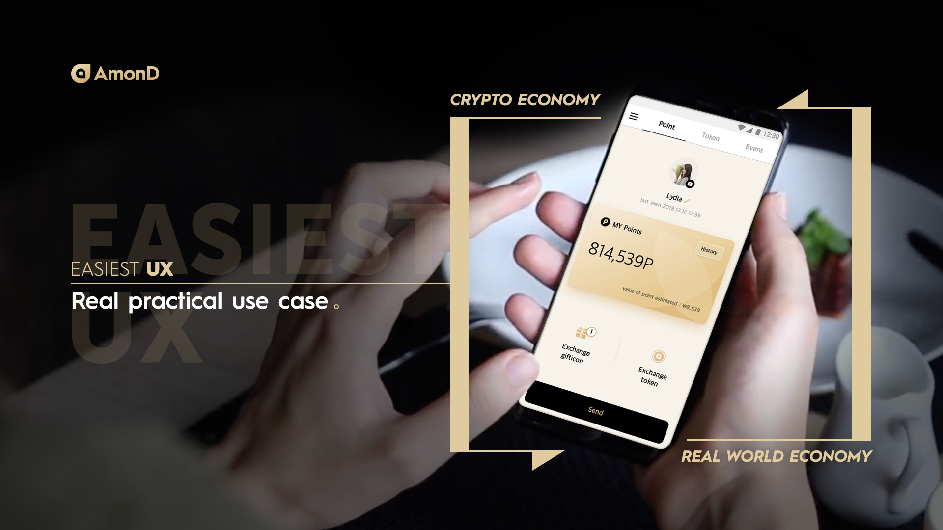 Token and Wallets - AmonD token focuses on compatibility and uses Etherium ERC 20 (Ethereum Request For Comments) which is the most popular token platform.AmonD wallet provides the highest level of security by adopting BitGo solution.