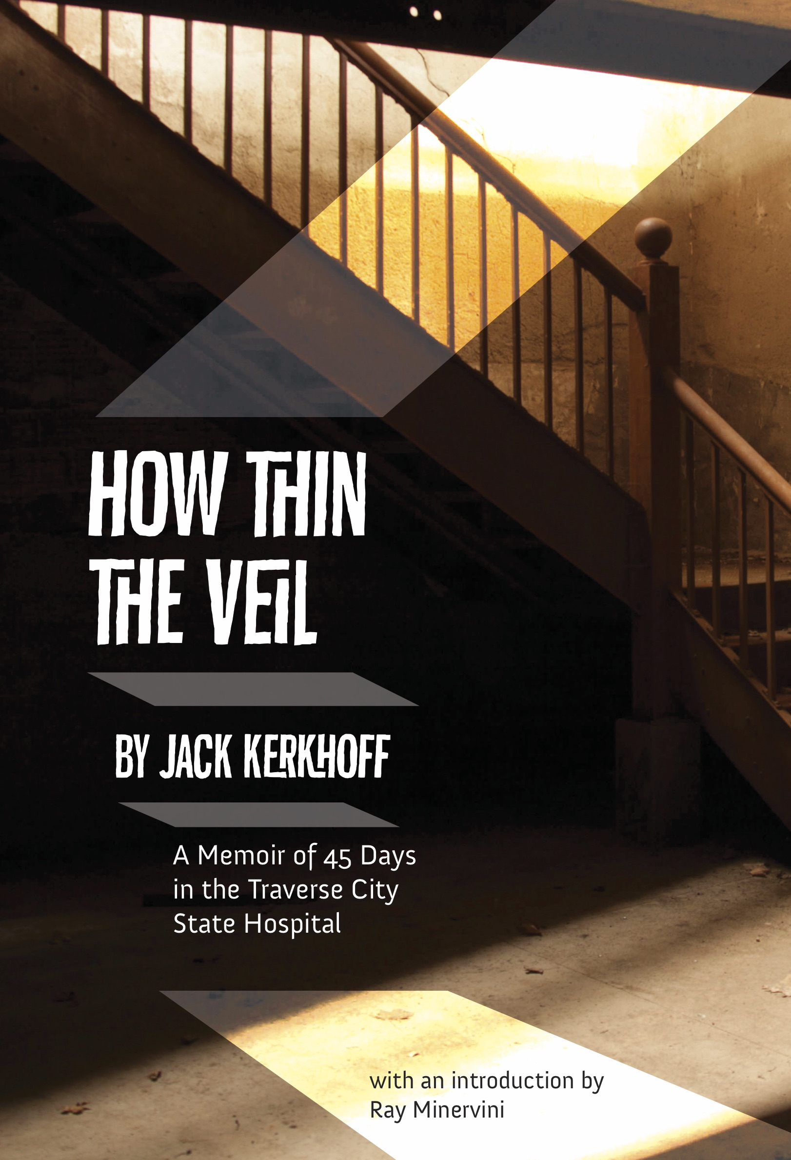"""- Jack Kerkhoff was born to the news. His parents both worked at the Grand Rapids Herald, and Jack got an early start at theTraverse City Record-Eagle. Bigger papers followed: the Detroit News, New York Journal-American, and the New York Post.How Thin the Veil is a 45-day account of Kerkhoff 's treatment, his conversations with the nurses and doctors (some of them with their real names), his interactions with the inmates, and his trips to downtown Traverse City watering holes. There's also romance in the form of Suzy, a pretty, lisping waif whose """"bad spells"""" had kept her hospitalized for eight years.More about the bookBuy the book on Amazon"""