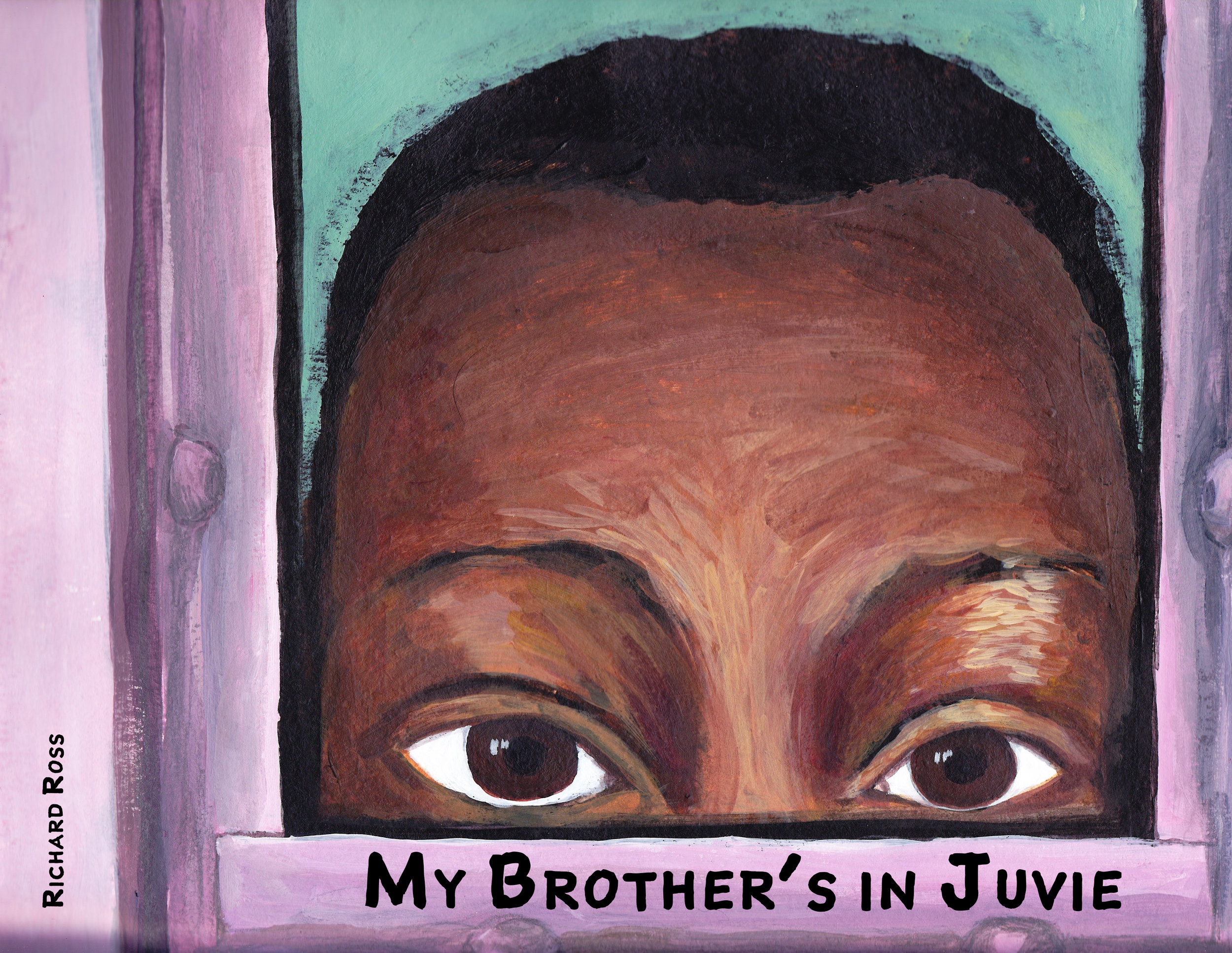 My Brother's in Juvie (Cover).jpg