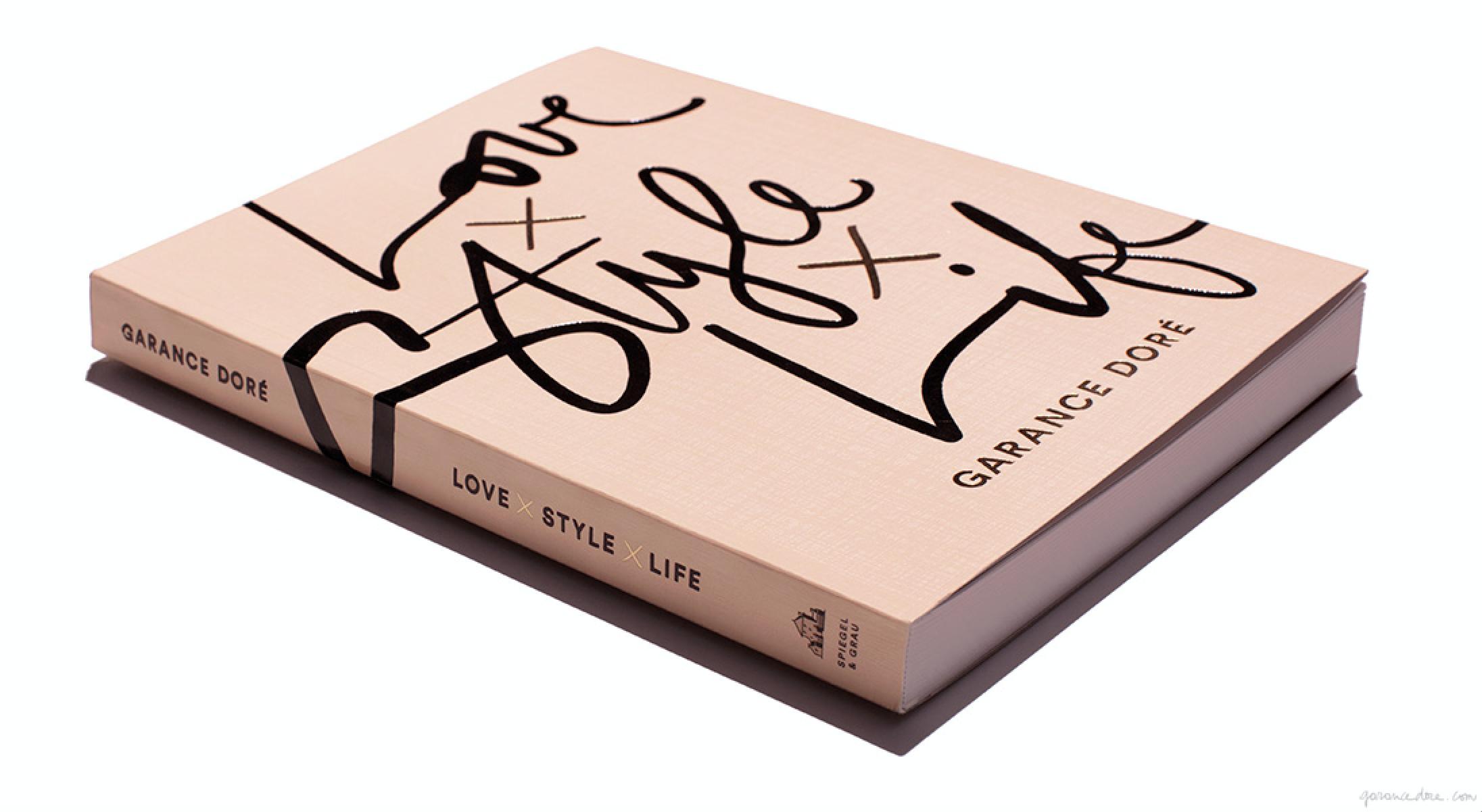 LOVE x STYLE x LIFE - by Garance Doré | Penguin Random House