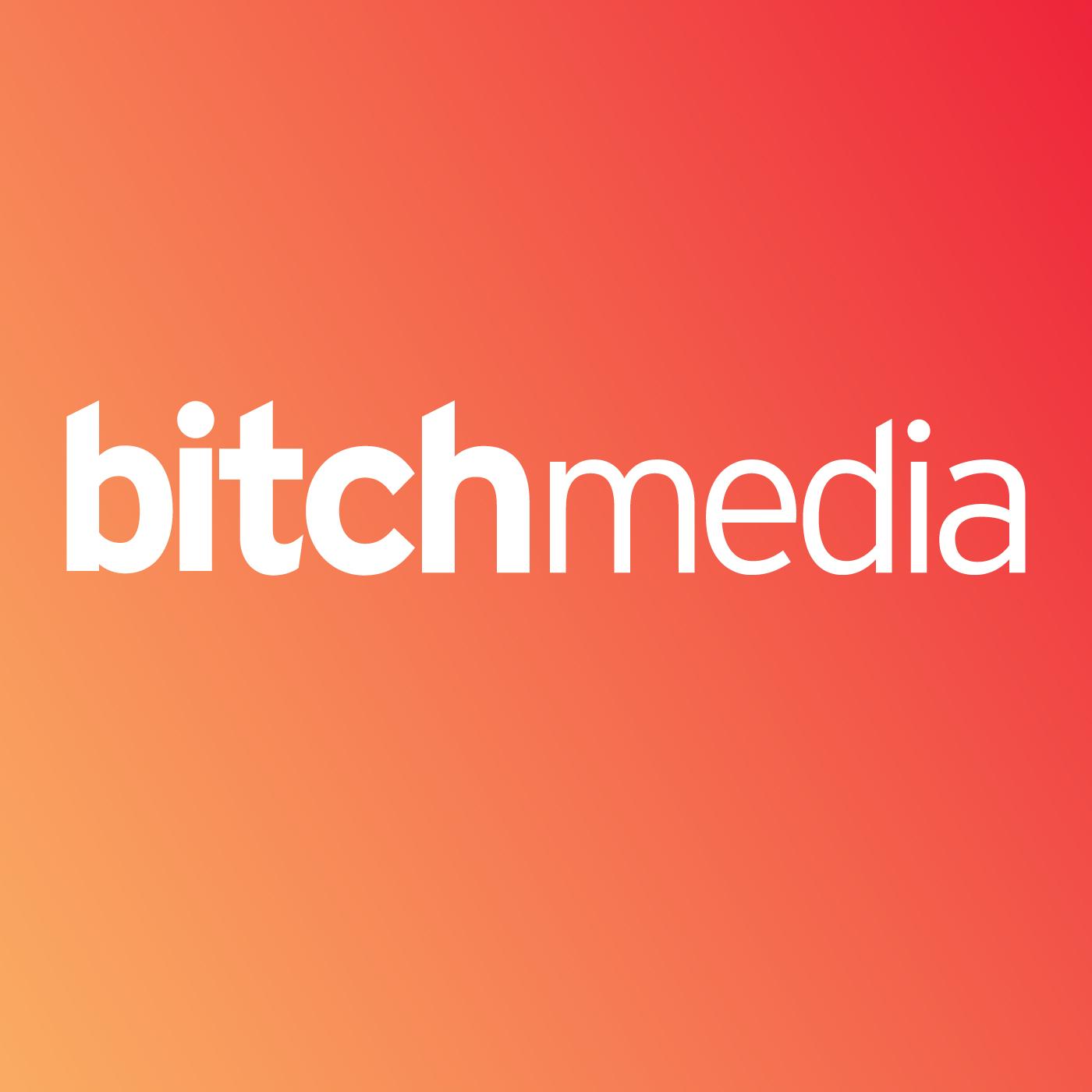 Bitch Media